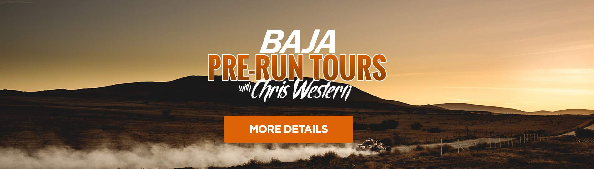BAJA PRERUN TOURS with Chris Western